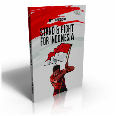 Stand & Fight For Indonesia