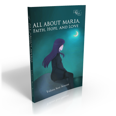 All About Maria, Faith, Hope and Love